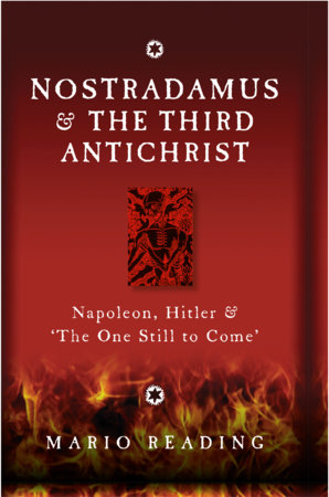 Nostradamus & The Third Antichrist by Mario Reading