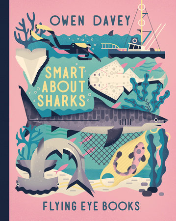 Smart About Sharks! by Owen Davey
