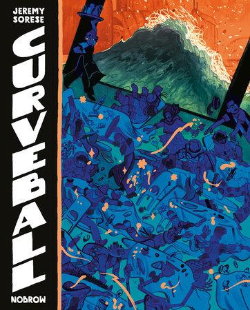 Curveball by Jeremy Sorese