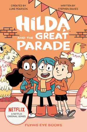 Hilda and the Great Parade by Luke Pearson and Stephen Davies