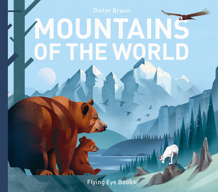 Mountains of the World by Dieter Braun