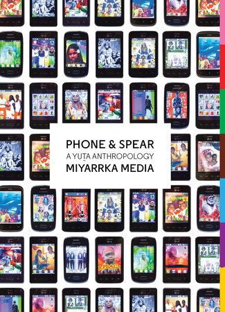 Phone & Spear by Miyarrka Media