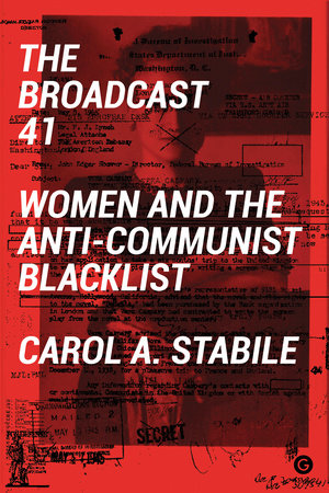 The Broadcast 41 by Carol A Stabile