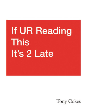 If UR Reading This It's 2 Late: Vol. 1-3 by Natasha Hoare
