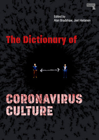 The Dictionary of Coronavirus Culture by