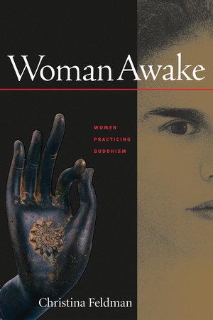 Woman Awake by Christina Feldman