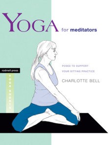 Yoga for Meditators