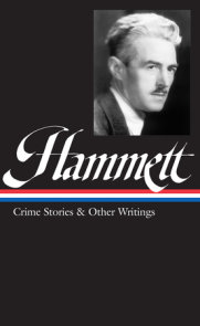 Dashiell Hammett: Crime Stories & Other Writings (LOA #125)