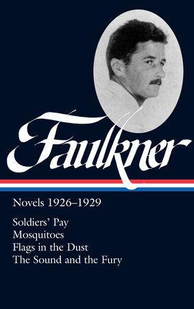 William Faulkner: Novels 1926-1929 (LOA #164) by William Faulkner