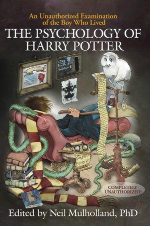 The Psychology of Harry Potter by