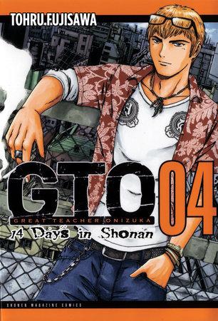 GTO: 14 Days in Shonan, Volume 4 by Tohru Fujisawa