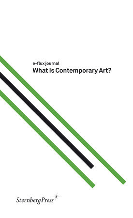 What Is Contemporary Art? by e-flux journal