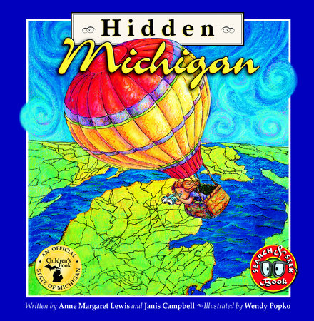 Hidden Michigan by Anne Margaret Lewis and Janis Campbell