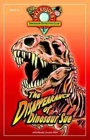 The Disappearance of Dinosaur SUE® by PaleoJoe