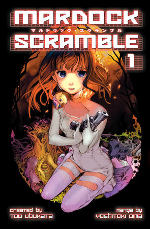 Mardock Scramble 1 by Tow Ubukata
