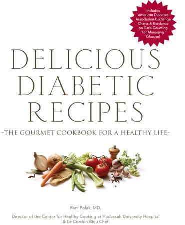 Delicious Diabetic Recipes by Rani Polak