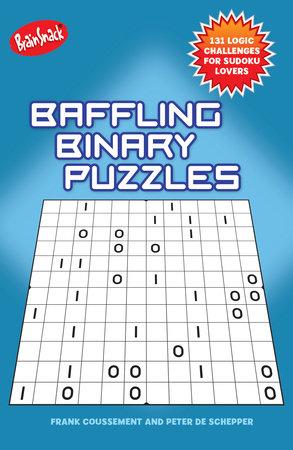 Baffling Binary Puzzles by Frank Coussement and Peter De Schepper