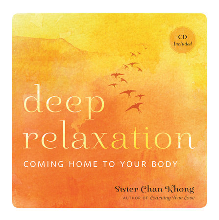 Deep Relaxation by Sister Chan Khong