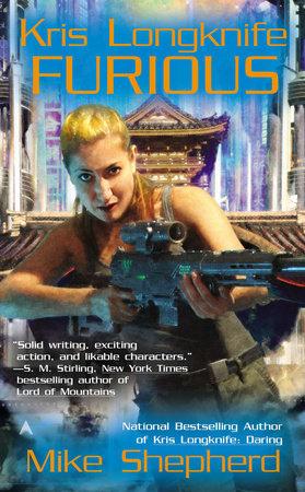 Kris Longknife: Furious by Mike Shepherd