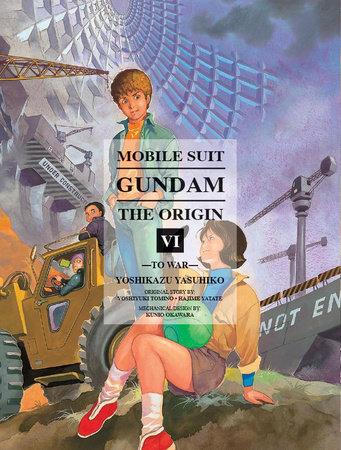 Mobile Suit Gundam: THE ORIGIN, Volume 6 by Yasuhiko Yoshikazu