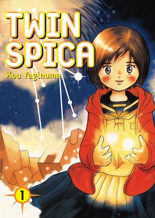 Twin Spica, Volume: 01 by Kou Yaginuma