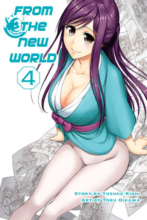 From the New World, Volume 4 by Yusuke Kishi