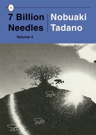 7 Billion Needles, Volume 4 by Nobuaki Tadano