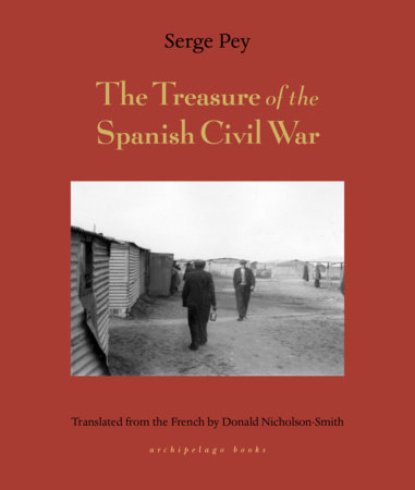 Treasure of the Spanish Civil War by Serge Pey