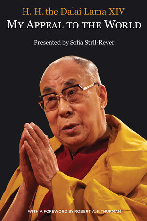 My Appeal to the World by His Holiness The Dalai Lama