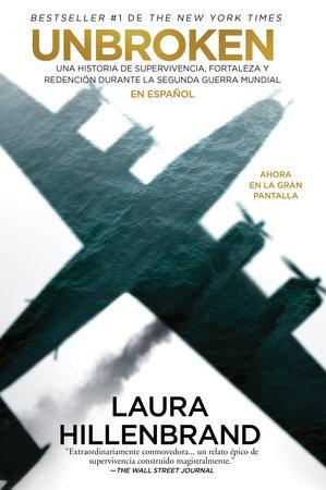 Unbroken (Spanish Edition) by Laura Hillenbrand