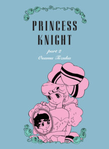 Princess Knight, Part 2