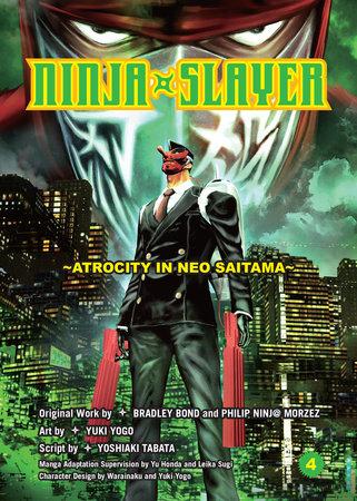 Ninja Slayer, Part 4 by