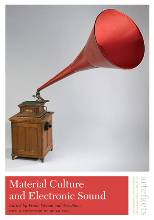 Material Culture and Electronic Sound by