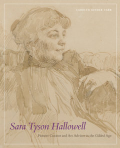 Sara Tyson Hallowell: Pioneer Curator and Art Advisor in the Gilded Age