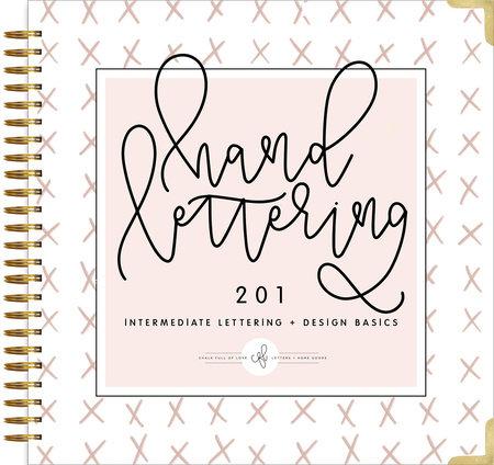Hand Lettering 201 by Chalkfulloflove