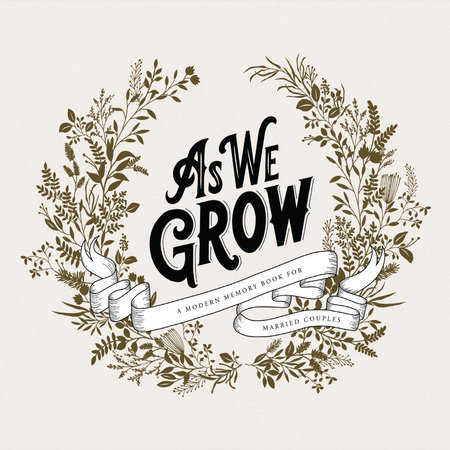 As We Grow by Korie Herold