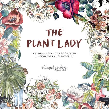 The Plant Lady by Sarah Simon