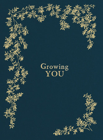 Growing You by Korie Herold