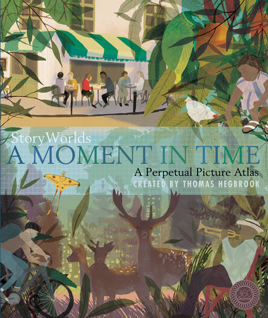 StoryWorlds: A Moment in Time by Thomas Hegbrook