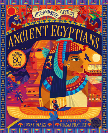 Hide and Seek History: Ancient Egyptians by Jonny Marx