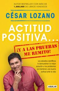Actitud positiva y a las pruebas me remito / A Positive Attitude: I Rest My Case