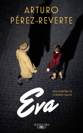 Eva (Spanish Edition) by Arturo Pérez-Reverte