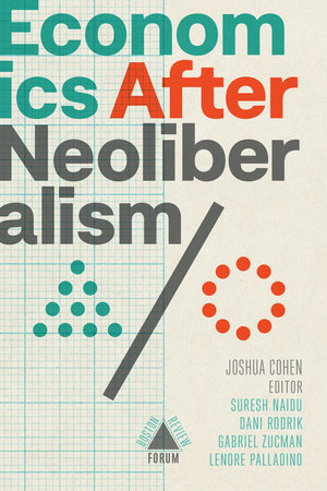 Economics after Neoliberalism by