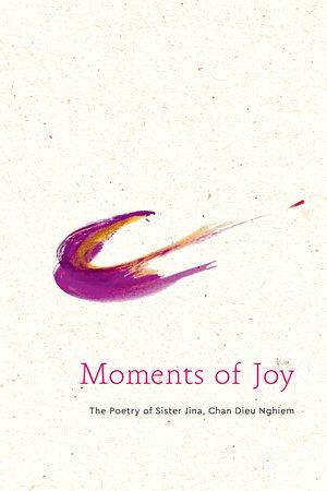 Moments of Joy by Sister Jina van Hengel