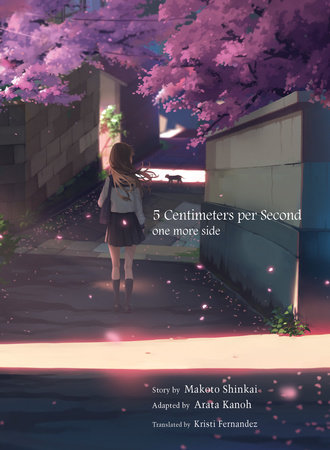 5 Centimeters per Second: one more side by Makoto Shinkai