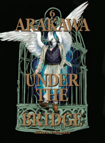 Arakawa Under the Bridge, 6