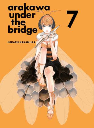 Arakawa Under the Bridge, 7 by Hikaru Nakamura