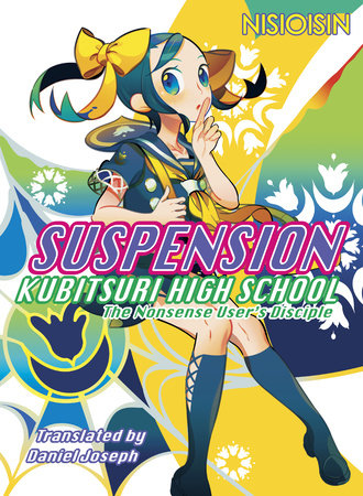 SUSPENSION by NISIOISIN