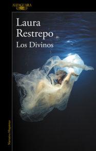 Los divinos / The Divine