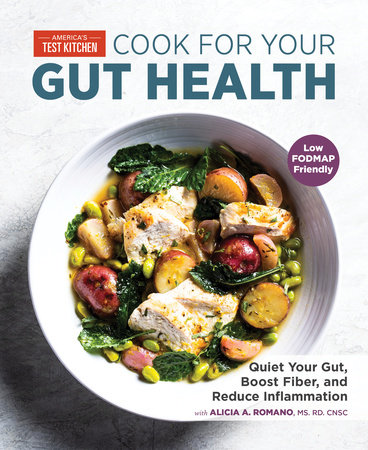 COOK FOR YOUR GUT HEALTH by America's Test Kitchen